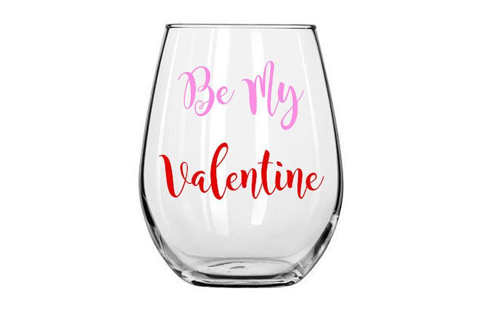 Be My Valentine Wine Glass